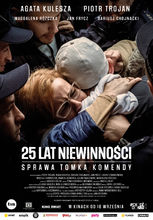 Movie poster 25 lat niewinności. Sprawa Tomka Komendy